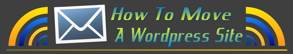 How To Move A Wordpress Site